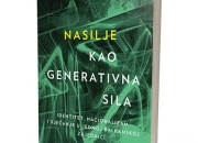 """Održana promocija knjige """"Nasilje kao generativna sila: identitet, nacionalizam i sjećanje u jednoj balkanskoj zajednici"""" autora Maxa Bergholza"""